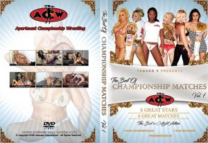 Best of Championship Matches Vol 1 - apartmentwrestlers.com